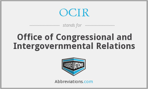 OCIR - Office of Congressional and Intergovernmental Relations