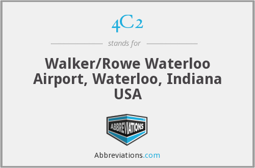 4C2 - Walker/Rowe Waterloo Airport, Waterloo, Indiana USA