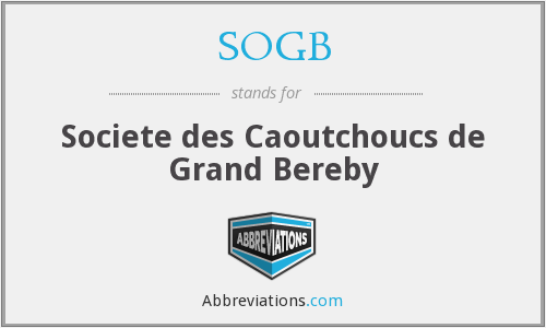 SOGB - Societe des Caoutchoucs de Grand Bereby
