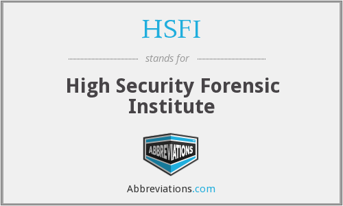 HSFI - High Security Forensic Institute