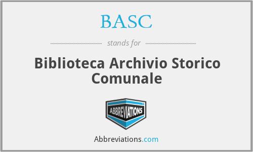 BASC - Biblioteca Archivio Storico Comunale