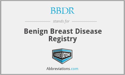 BBDR - Benign Breast Disease Registry