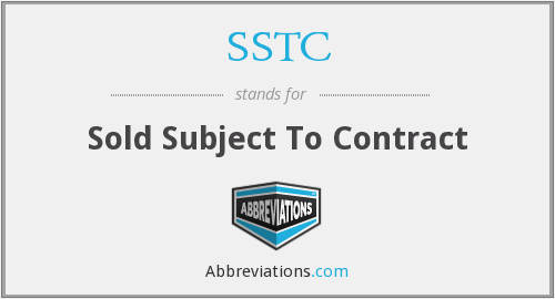 SSTC - Sold Subject To Contract
