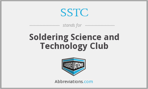 SSTC - Soldering Science and Technology Club