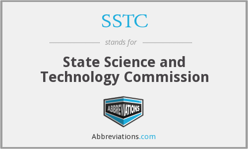 SSTC - State Science and Technology Commission