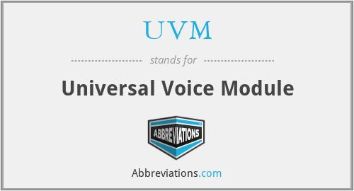 UVM - Universal Voice Module