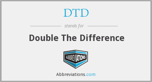 DTD - Double The Difference