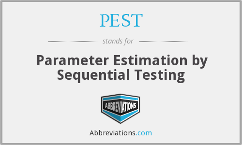 PEST - Parameter Estimation by Sequential Testing
