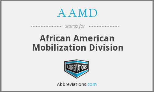 AAMD - African American Mobilization Division