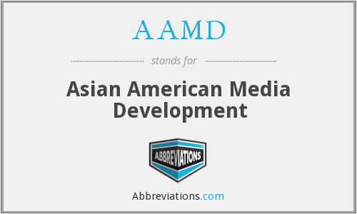 AAMD - Asian American Media Development