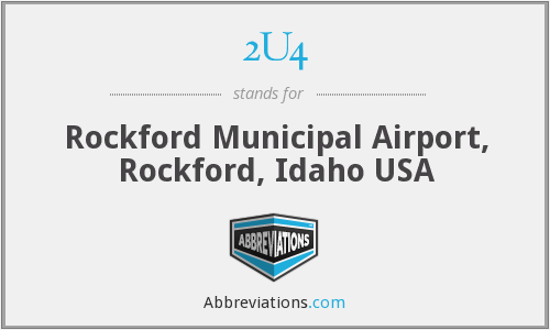 2U4 - Rockford Municipal Airport, Rockford, Idaho USA