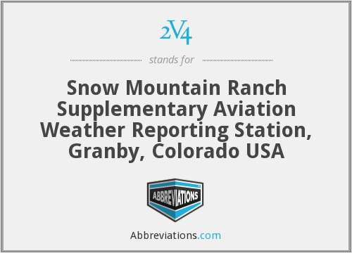 2V4 - Snow Mountain Ranch Supplementary Aviation Weather Reporting Station, Granby, Colorado USA