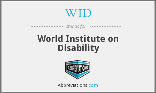 WID - World Institute on Disability