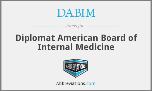 DABIM - Diplomat American Board of Internal Medicine