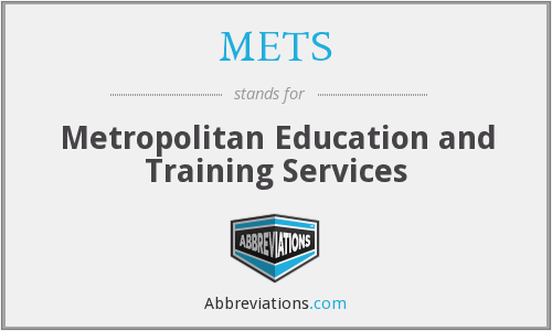 METS - Metropolitan Education and Training Services