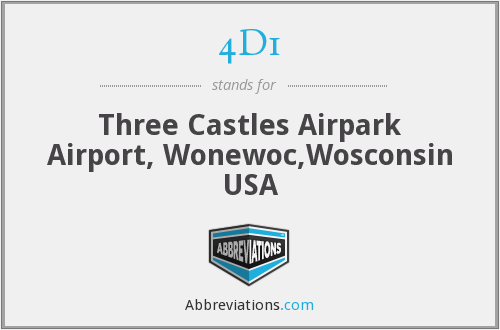 4D1 - Three Castles Airpark Airport, Wonewoc,Wosconsin USA