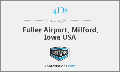 4D8 - Fuller Airport, Milford, Iowa USA