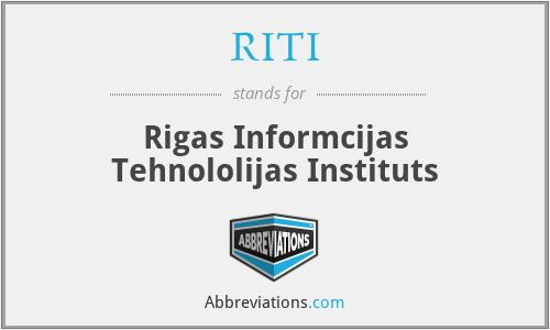 RITI - Rigas Informcijas Tehnololijas Instituts