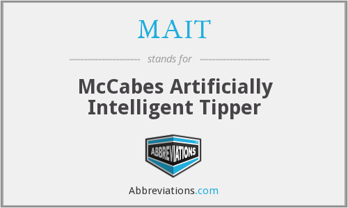 MAIT - McCabes Artificially Intelligent Tipper