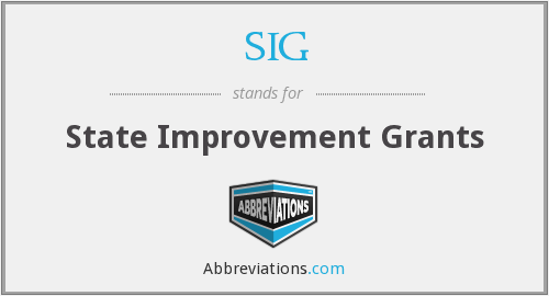 SIG - State Improvement Grants