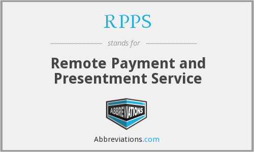 RPPS - Remote Payment and Presentment Service