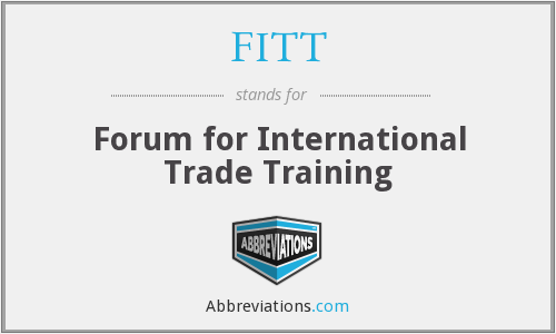 FITT - Forum for International Trade Training