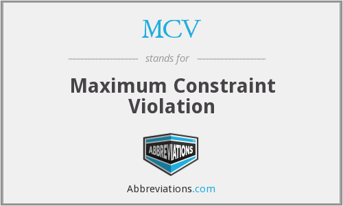 MCV - Maximum Constraint Violation