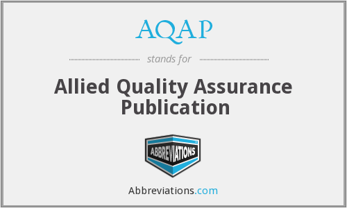 AQAP - Allied Quality Assurance Publication