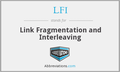 LFI - Link Fragmentation and Interleaving