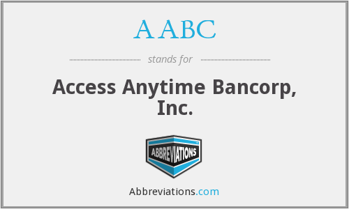 AABC - Access Anytime Bancorp, Inc.