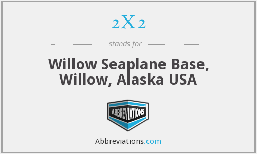 2X2 - Willow Seaplane Base, Willow, Alaska USA