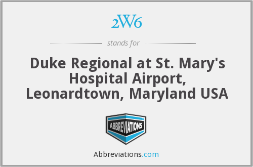 2W6 - Duke Regional at St. Mary's Hospital Airport, Leonardtown, Maryland USA