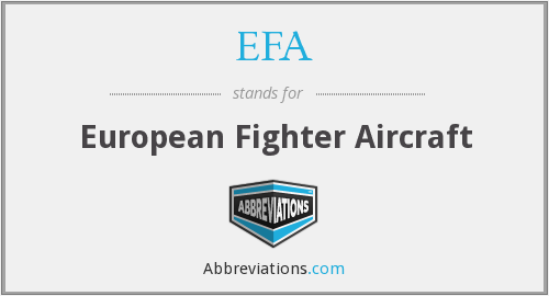 EFA - European Fighter Aircraft