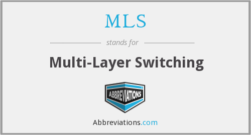 MLS - Multi-Layer Switching