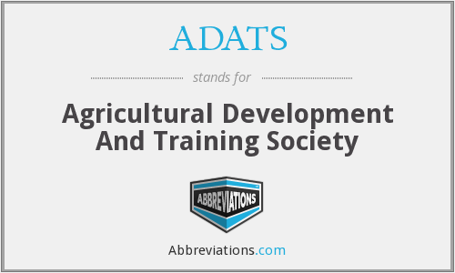 ADATS - Agricultural Development And Training Society