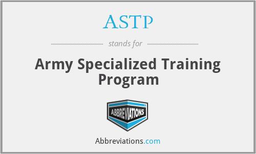 ASTP - Army Specialized Training Program
