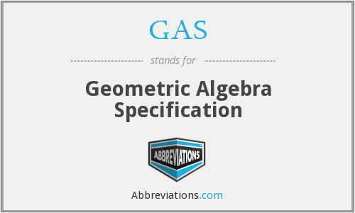 GAS - Geometric Algebra Specification