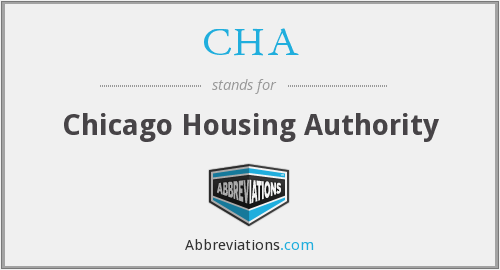 CHA - Chicago Housing Authority
