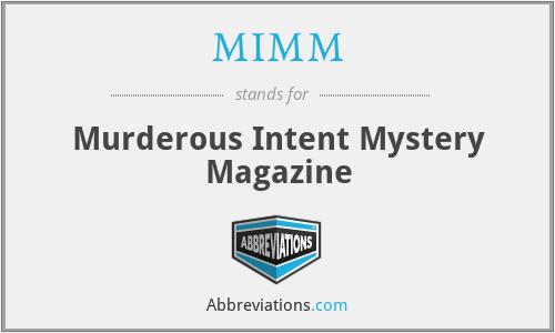 MIMM - Murderous Intent Mystery Magazine