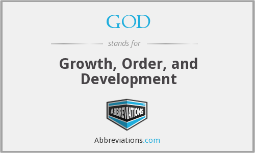 GOD - Growth, Order, and Development