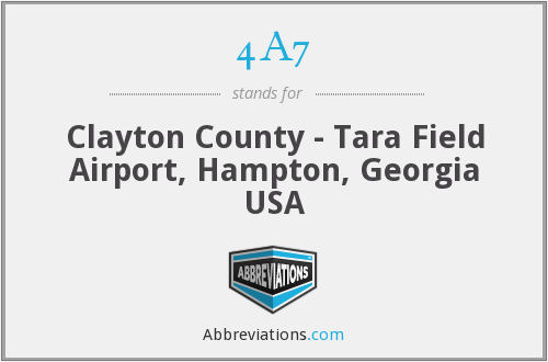 4A7 - Clayton County - Tara Field Airport, Hampton, Georgia USA
