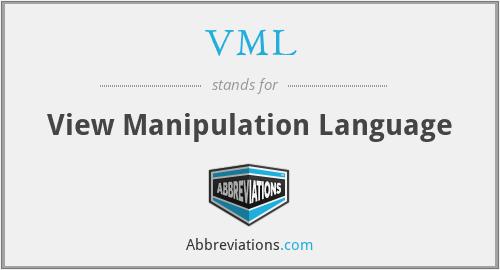 VML - View Manipulation Language