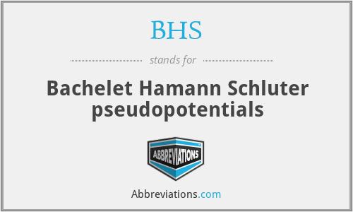 BHS - Bachelet Hamann Schluter pseudopotentials