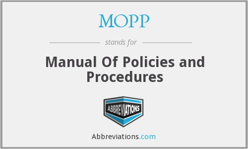 MOPP - Manual Of Policies and Procedures