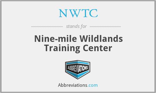 NWTC - Nine-mile Wildlands Training Center