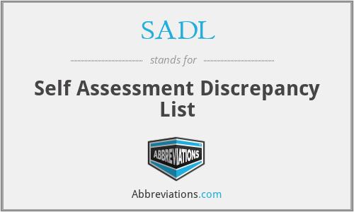 SADL - Self Assessment Discrepancy List