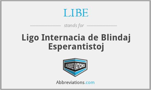 LIBE - Ligo Internacia de Blindaj Esperantistoj