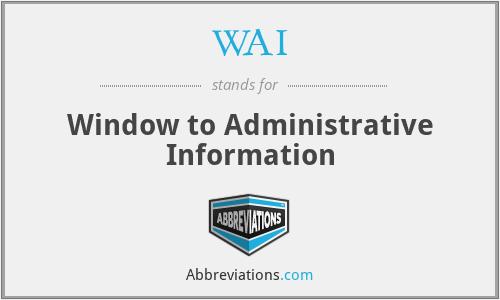 WAI - Window to Administrative Information