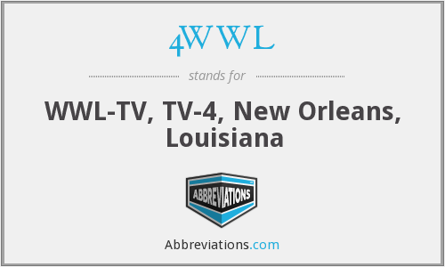 4WWL - WWL-TV, TV-4, New Orleans, Louisiana