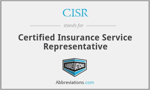 CISR - Certified Insurance Service Representative